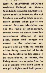 "Architect Rudolph Matern and the first ""television alcove"""