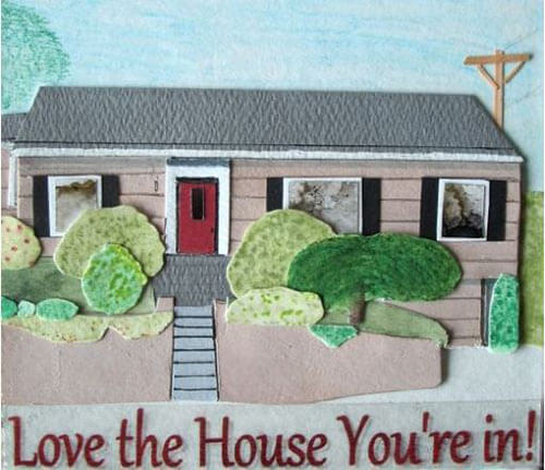 love-the-house-youre-in-collage-august-20101