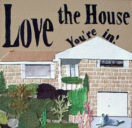 love-the-house-youre-in-robin