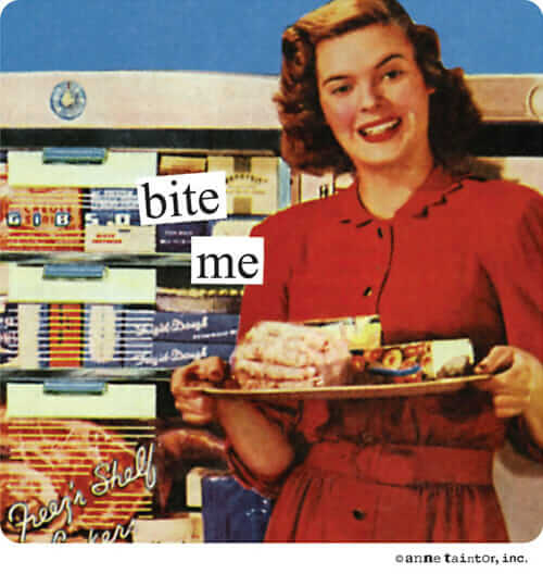 anne taintor bite me