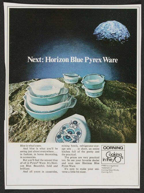 Next: Horizon Blue Pyrex ware, Corning Glass Works, published in McCall's, 1969. Dianne Williams collection on Pyrex. CMGL 141829. Courtesy of the Corning Museum of Glass.