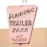 flamingo-trailer-park-87a824198fd931e0281b9559c05f29f900407273