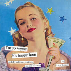 anne taintor i'm so happy it's happy hour