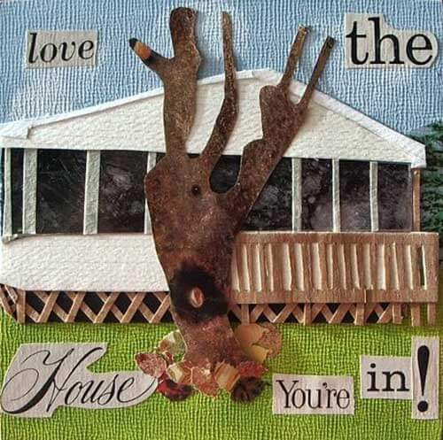 love-the-house-youre-in-collage-annie-b1