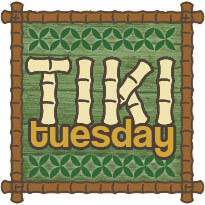 Tiki Tuesday