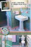 Jane's delicious green and pink bathroom — Winner of our 2015 The Hard Way Award – Bathrooms