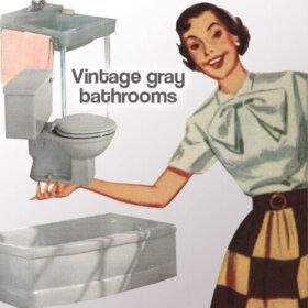 vintage gray bathrooms