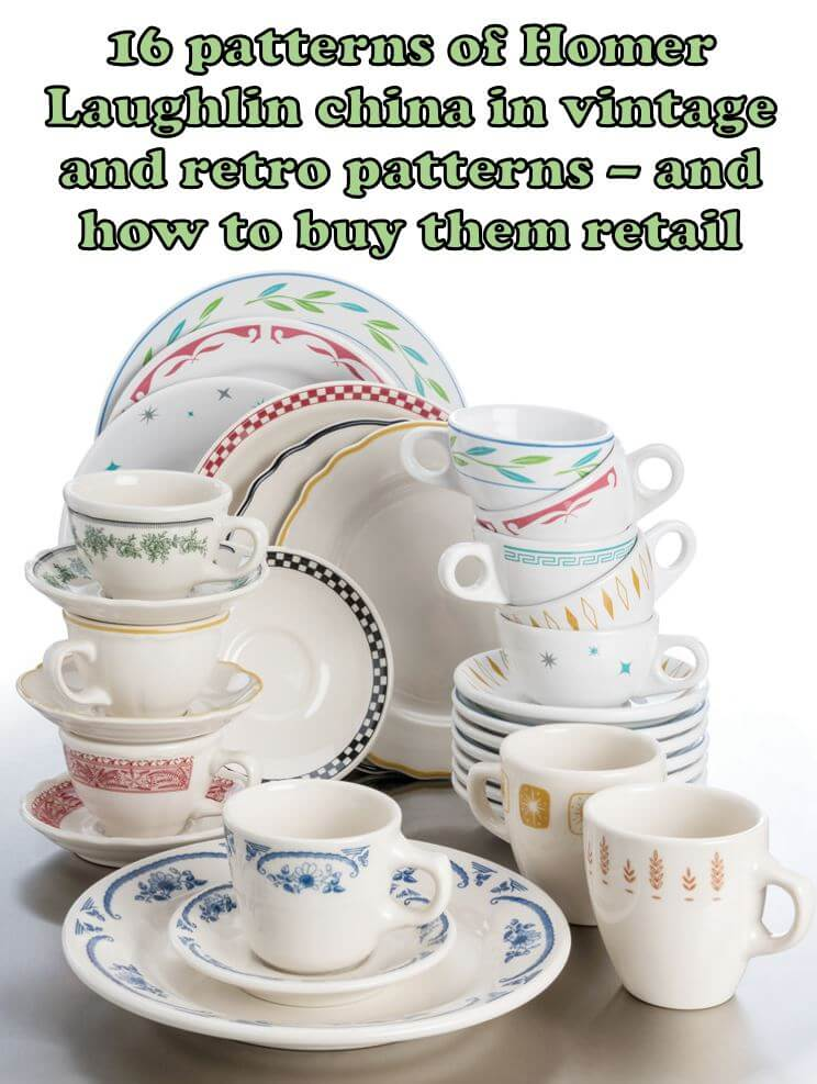 Do you want cheery vintage pattern china dinnerware without the hassle of collecting and without the worry about lead in the glaze or putting into the ...  sc 1 st  Retro Renovation & 16 patterns of new Homer Laughlin vintage- and retro-pattern china ...
