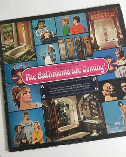 The Bathrooms Are Coming industrial musical album from 1969
