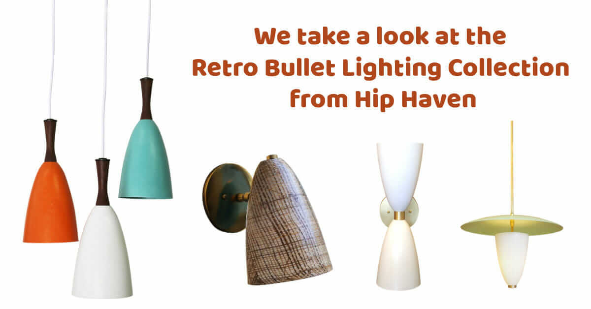 retro bullet lighting collection hip haven